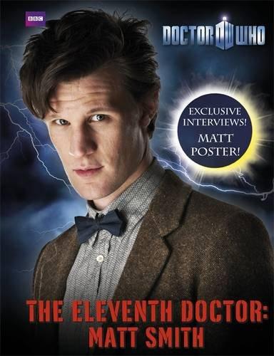 Doctor Who: The Eleventh Doctor: Matt Smith - Oli Smith