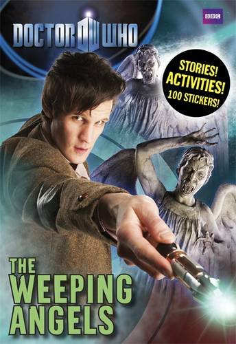 9781405906982: Doctor Who: Weeping Angels: Stories Activities and Stickers!