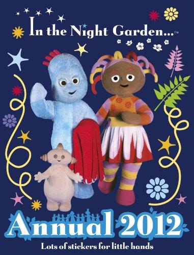 9781405907965: In the Night Garden: Annual 2012 (Annuals 2012)