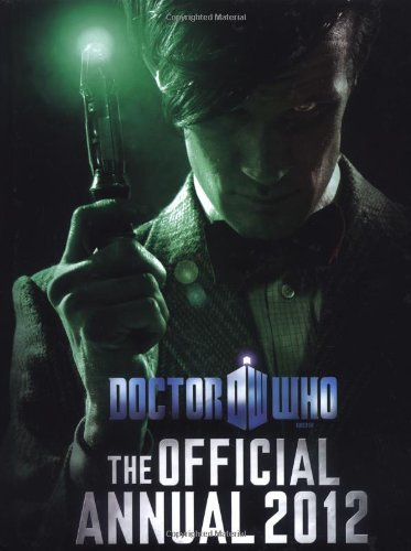 9781405907989: Doctor Who: Official Annual 2012