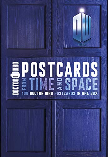 Doctor Who Postcards from Time and Space (Paperback): None
