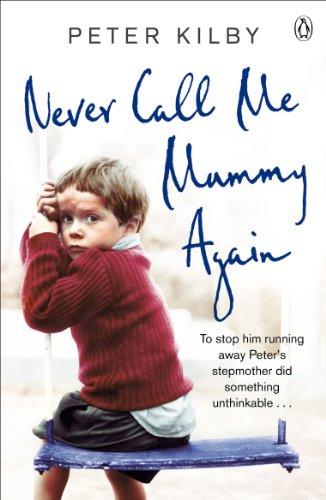 9781405909297: Never Call Me Mummy Again