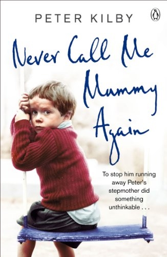 9781405909297: Never Call Me Mummy Again