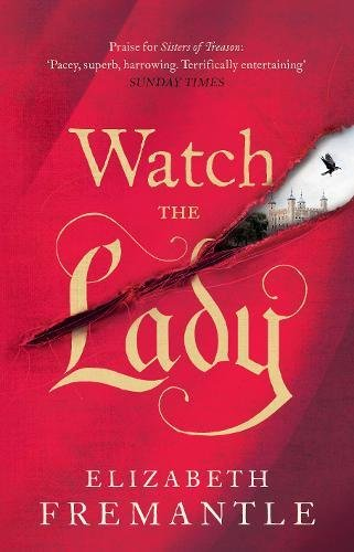 9781405909457: Watch the Lady (The Tudor Trilogy)