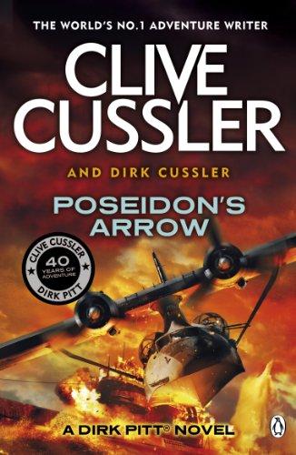 9781405909884: Poseidon's Arrow: Dirk Pitt #22 (The Dirk Pitt Adventures)
