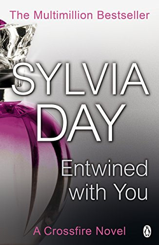 9781405910279: Entwined With You (Crossfire, Book 3)