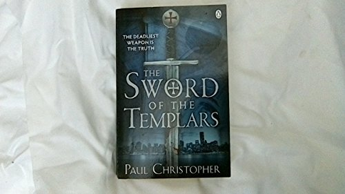 9781405910378: The Sword of the Templars (The Templars series)