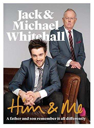 Him & Me: Jack Whitehall; Michael