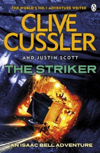 9781405911399: The Striker: Isaac Bell #6