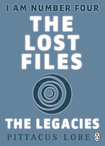 9781405912624: I Am Number Four: The Lost Files: The Legacies