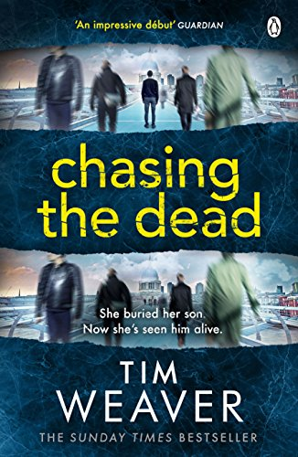 9781405912693: Chasing the Dead: David Raker Novel #1