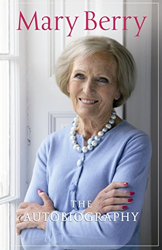 Mary Berry Autobiography: Berry, Mary