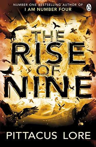 9781405912884: The Rise of Nine (Lorien Legacies. Book 3)