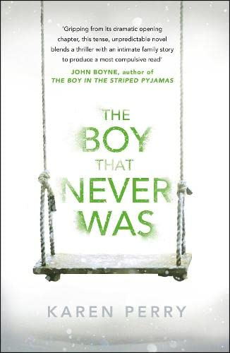 9781405912907: The Boy That Never Was