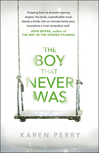 9781405912914: The Boy That Never Was