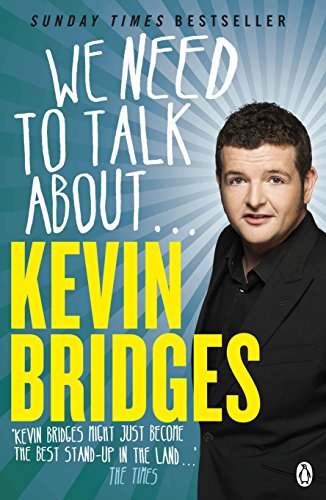 9781405913768: We Need to Talk About . . . Kevin Bridges
