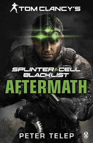 9781405914413: Tom Clancy's Splinter Cell: Blacklist Aftermath