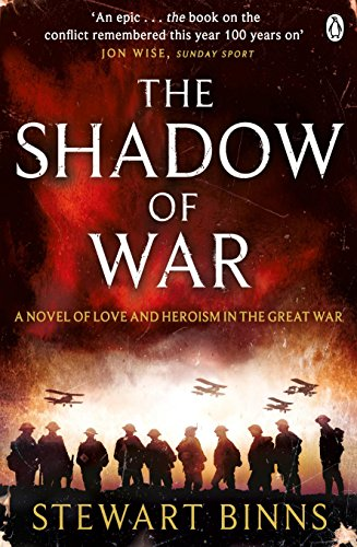 9781405915175: The Shadow of War: The Great War Series Book 1