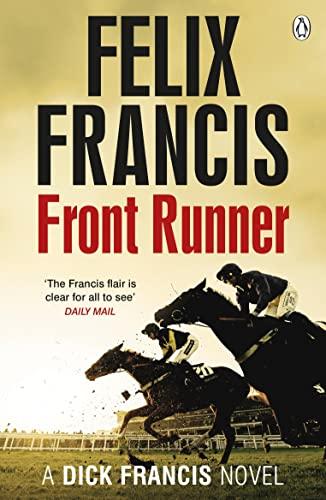 9781405915212: Front Runner: A Dick Francis Novel (Francis Thriller)
