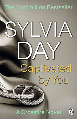 9781405916400: Captivated by You: A Crossfire Novel: 4/4