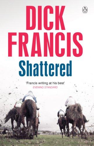 9781405916622: Shattered (Francis Thriller)