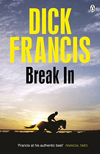 9781405916677: Break In (Francis Thriller)