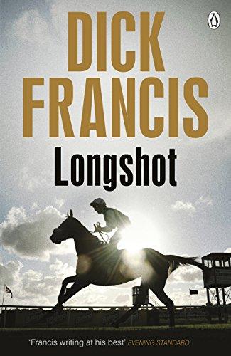 9781405916707: Longshot (Dick Francis Novel)