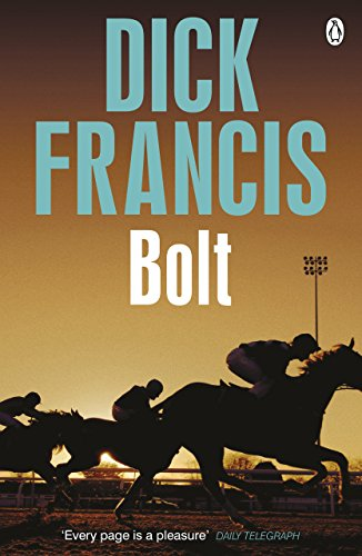 9781405916714: Bolt (Francis Thriller)