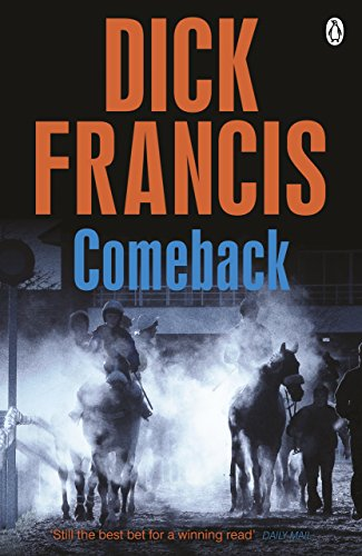 9781405916868: Comeback (Francis Thriller)