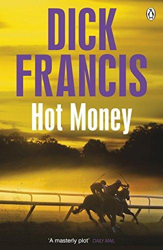9781405916882: Hot Money (Francis Thriller)