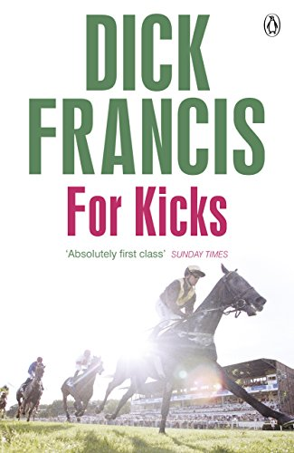 9781405916899: For Kicks (Francis Thriller)