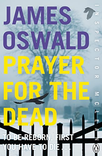 Prayer For The Dead (Inspector McLean): James Oswald