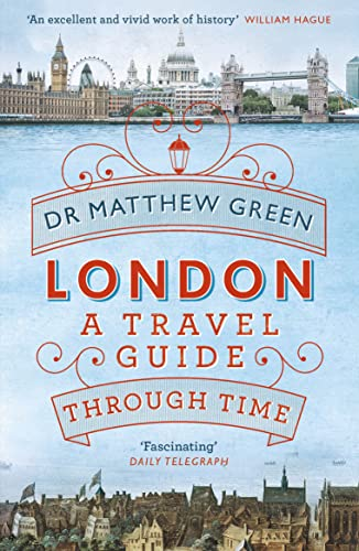 9781405919142: London: A Travel Guide Through Time