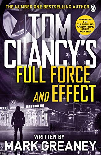 9781405919265: Tom Clancy's Full Force and Effect