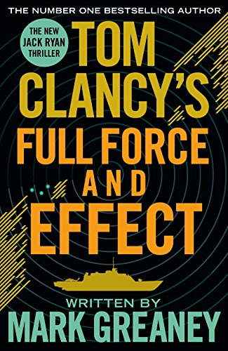 9781405919272: Tom Clancys Full Force & Effect