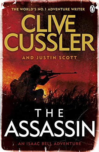 The Assassin: Isaac Bell #8: Scott, Justin