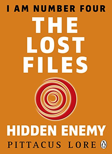 9781405919654: I Am Number Four: The Lost Files: Hidden Enemy