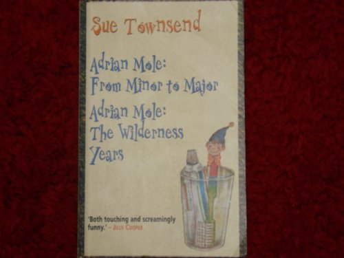 9781405920230: Adrian Mole: From Minor To Major, Adrian Mole: The Wilderness Years