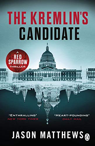 9781405920858: The Kremlin's Candidate: Discover what happens next after THE RED SPARROW, starring Jennifer Lawrence . . .