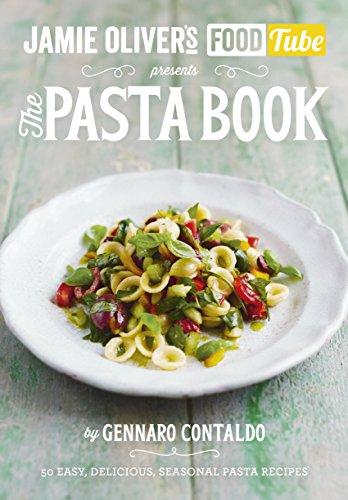 9781405921091: Jamie's Food Tube. The Pasta Book (Jamie Olivers Food Tube 4)