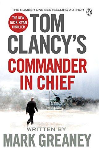 9781405922197: Tom Clancy's Commander in Chief (Jack Ryan)