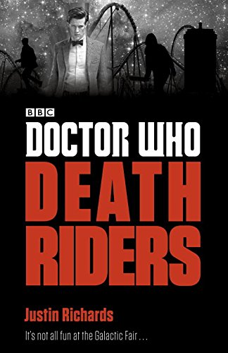 Doctor Who: Death Riders: Justin Richards