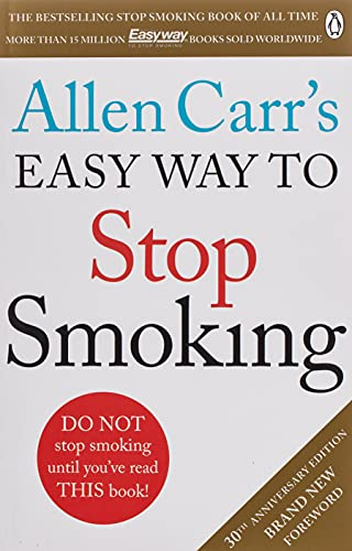 9781405923316: Allen Carr's Easy Way to Stop Smoking: Read this book and you'll never smoke a cigarette again