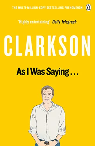 9781405924177: As I Was Saying .: The World According to Clarkson Volume 6