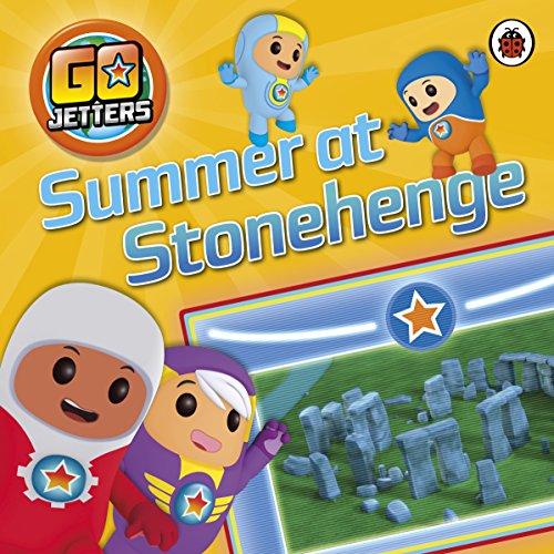 Go Jetters: Summer at Stonehenge (Paperback): Ladybird