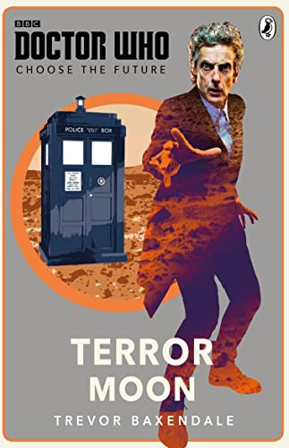 9781405926515: Doctor Who: Choose the Future: Terror Moon