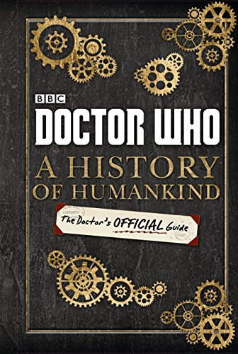 9781405926539: Doctor Who: A History of Humankind: The Doctor's Offical Guide
