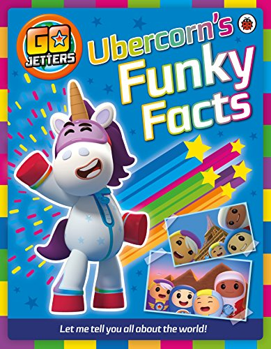 9781405927284: Go Jetters: Ubercorn's Funky Facts