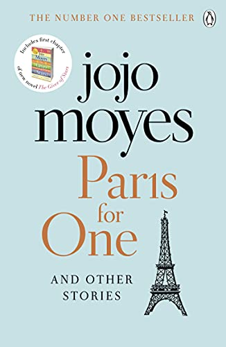 9781405928168: Paris for One and Other Stories: Discover the author of Me Before You, the love story that captured a million hearts