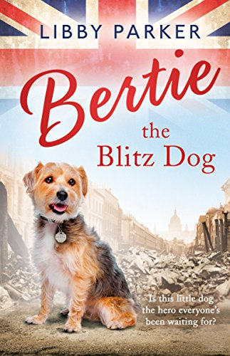 9781405928205: Bertie The Blitz Dog